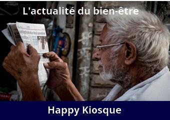 Happy Kiosque, l'actualité du bien-être
